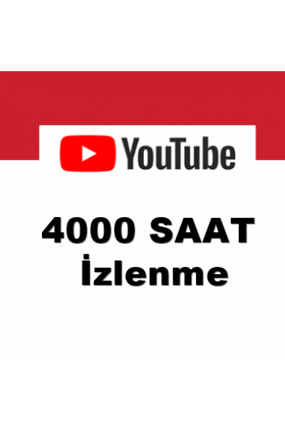 Youtube 4.000 Saat İzlenme